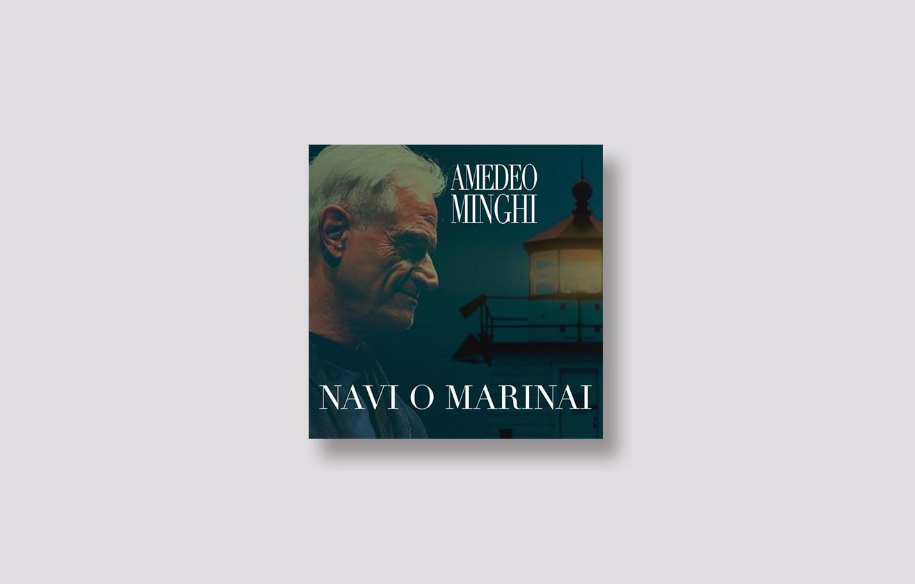 Navi o marinai Amedeo Minghi - Andrea Montemurro